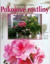 Pokojové rostliny - Krása v květech i v listech... obálka knihy