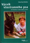 Výcvik všestranného psa - od štěněte k dokonalému psovi obálka knihy
