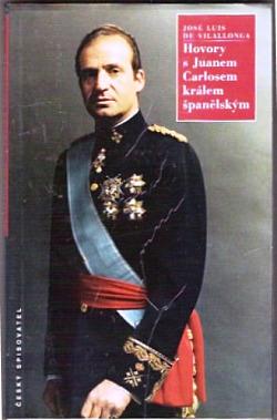 Hovory s Juanem Carlosem králem španělským obálka knihy