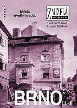 Brno I. díl: Město uvnitř hradeb obálka knihy