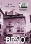 Brno I. díl: Město uvnitř hradeb