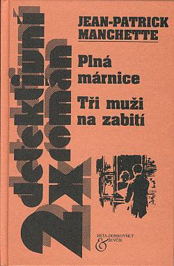 Plná márnice / Tři muži na zabití obálka knihy