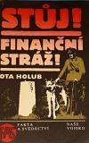 Stůj! Finanční stráž