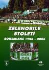 Zelenobílé století Bohemians1905-2005 obálka knihy