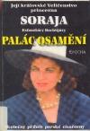 Její královské Veličenstvo princezna Soraja - Palác osamění obálka knihy