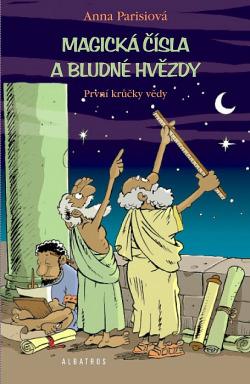 Magická čísla a bludné hvězdy - První krůčky vědy obálka knihy