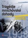 Tragédie mnichovské dohody