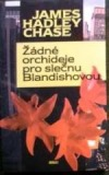 Žádné orchideje pro slečnu Blandishovou