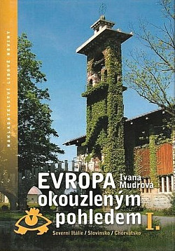 Evropa okouzleným pohledem I. obálka knihy