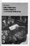 Tři případy Nero Wolfa a státní policie