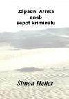 Západní Afrika aneb šepot kriminálu obálka knihy