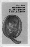Tři případy Ellery Queena a Jima Laytona obálka knihy