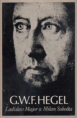 G. W. F. Hegel: život a dílo obálka knihy