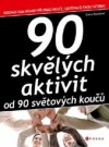 90 skvělých aktivit od 90 světových koučů obálka knihy