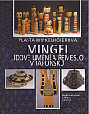 Mingei - Lidové umění a řemeslo v Japonsku