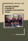 Historie českého puškařství a zdroje mysliveckých tradic obálka knihy