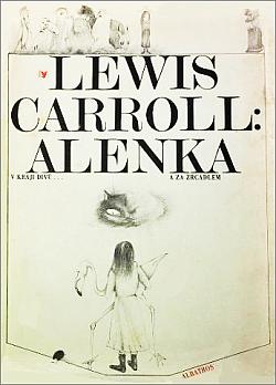 Alenka v kraji divů… a za zrcadlem obálka knihy