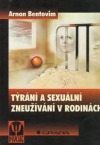 Týrání a sexuální zneužívání v rodinách