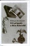 Tři případy a Ben Kincaid obálka knihy