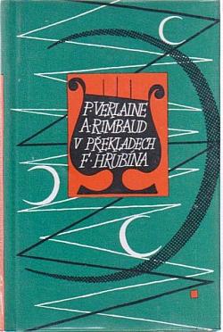 Mé tuláctví - Paul Verlaine a Arthur Rimbaud v překladech F. Hrubína obálka knihy