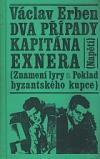 Dva případy kapitána Exnera - Znamení lyry / Poklad byzantského kupce