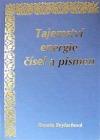 Tajemství energie čísel a písmen