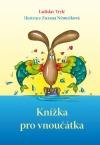 Knížka pro vnoučátka obálka knihy