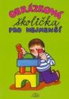 Obrázková školička pro nejmenší obálka knihy