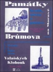 Památky Brůmova na Moravě, Místopis a dějiny města Valašských Klobouk