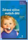 Zdravá výživa malých dětí obálka knihy