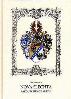Nová šlechta Rakouského císařství obálka knihy