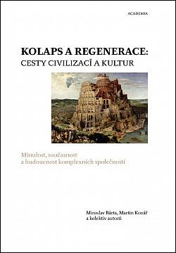 Kolaps a regenerace: Cesty civilizací a kultur obálka knihy