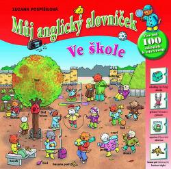 Můj anglický slovníček - Ve škole obálka knihy
