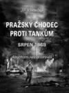 Pražský chodec proti tankům - srpen 1968