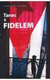 Tanec s Fidelem obálka knihy