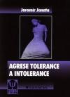 Agrese tolerance a intolerance obálka knihy