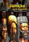 Jamajka a její bojovníci