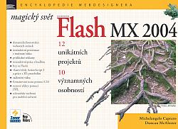 Magický svět Macromedia Flash MX 2004 obálka knihy