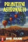 Primitivní astronauti obálka knihy