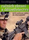 Encyklopedie ručních zbraní a dělostřelectva od 2. světové války do současnosti