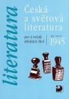 Literatura - Česká a světová literatura po roce 1945 pro 4. ročník SŠ