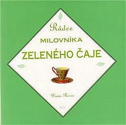 Rádce milovníka zeleného čaje obálka knihy