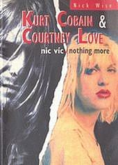 Kurt Cobain a Courtney Love, Nic víc / Nothing More obálka knihy