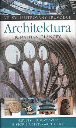 Architektura - Velký ilustrovaný průvodce obálka knihy