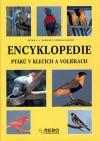 Encyklopedie ptáků v klecích a voliérách
