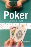 Poker - Jak hrát a vyhrát