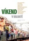 Víkend v Kalkatě