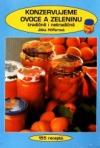Konzervujeme ovoce a zeleninu tradičně i netradičně obálka knihy