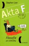 Akta F – Filosofie pro záškoláky obálka knihy