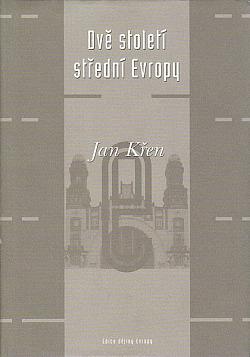 Dvě století střední Evropy obálka knihy
